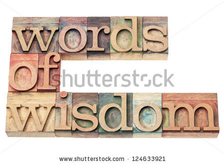 stock-photo-words-of-wisdom-isolated-text-in-vintage-letterpress-wood-type-printing-blocks-124633921